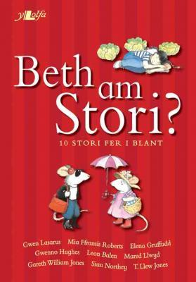 A picture of 'Beth am Stori?'